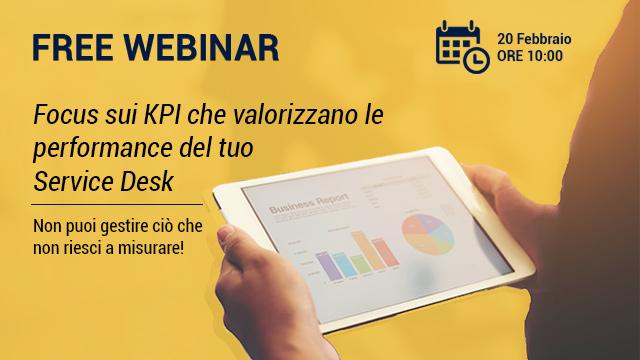 Webinar – Focus sui KPI che valorizzano le performance del tuo Service Desk