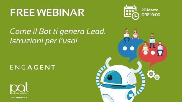 Webinar – Come il Bot ti genera Lead. Istruzioni per l'uso.