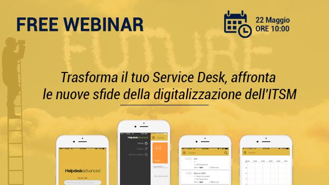 Webinar – Trasforma il tuo Service Desk, affronta le nuove sfide della digitalizzazione dell'ITSM