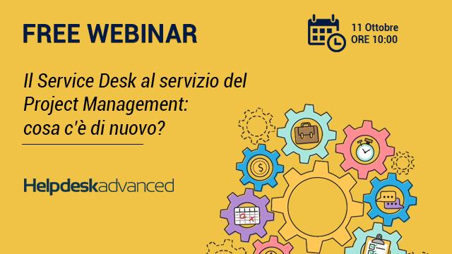 Webinar – Il Service Desk al servizio del Project Management: cosa c'è di nuovo?