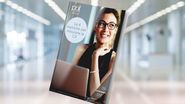 Le 4 metriche per misurare la Customer Experience – Free Ebook