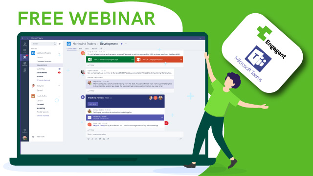 Webinar – Scopri le potenzialità dell'integrazione fra Engagent e Microsoft Teams