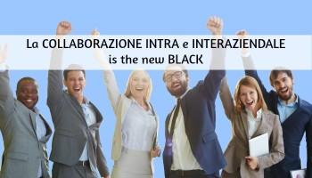 Collaborazione intra e interaziendale: perché e come