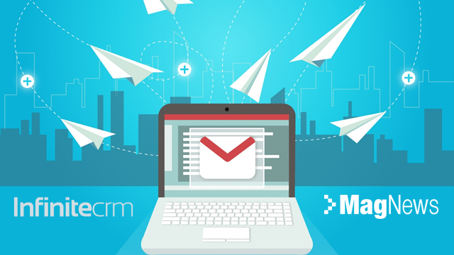 InfiniteCRM and MagNews Integration: really effective email marketing campaigns